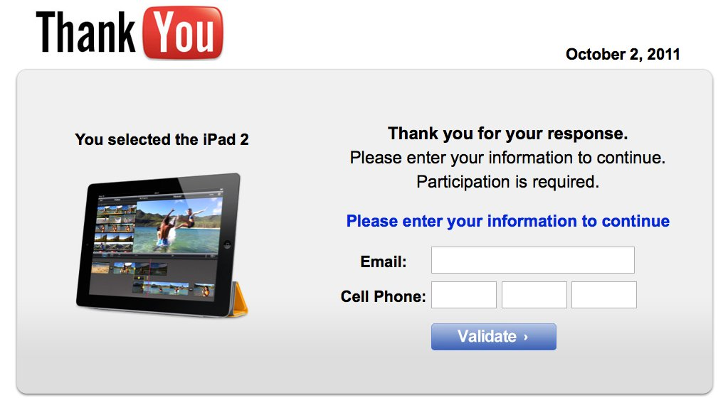 No, that YouTube survey with the free iPad is not real and you ...